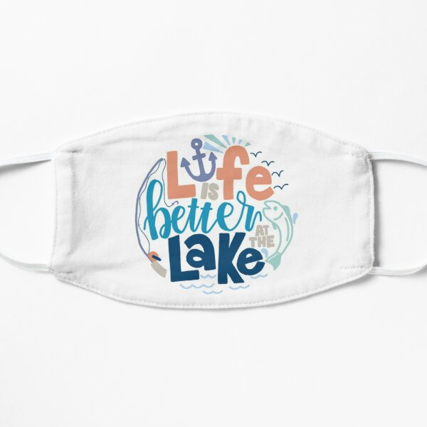 Life is Better at the Lake Mask