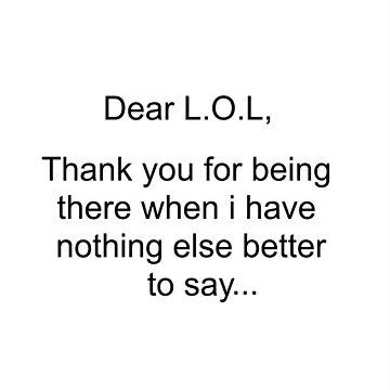 Dear LOL by Dani3ll3
