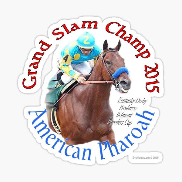 American Pharoah Grand Slam Champ 2015 Sticker