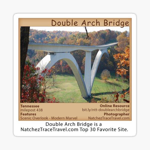 The Double Arch Bridge is a NatchezTraceTravel.com Top 30 Favorite Site. Sticker