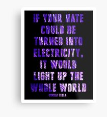 Light Up the Whole World-Tesla Metal Print