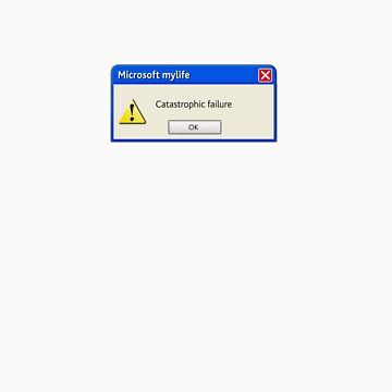 Microsoft MyLife Catastrophic Failure von 28andsunny