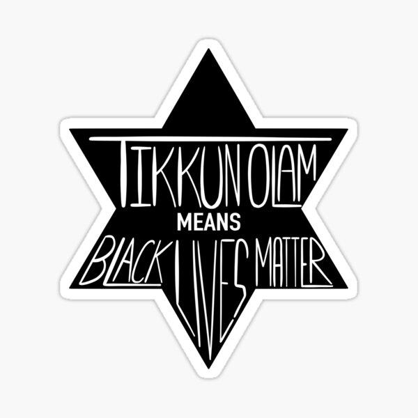 What tikkun Olam means  Sticker
