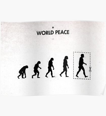 99 Steps of Progress - World peace Poster