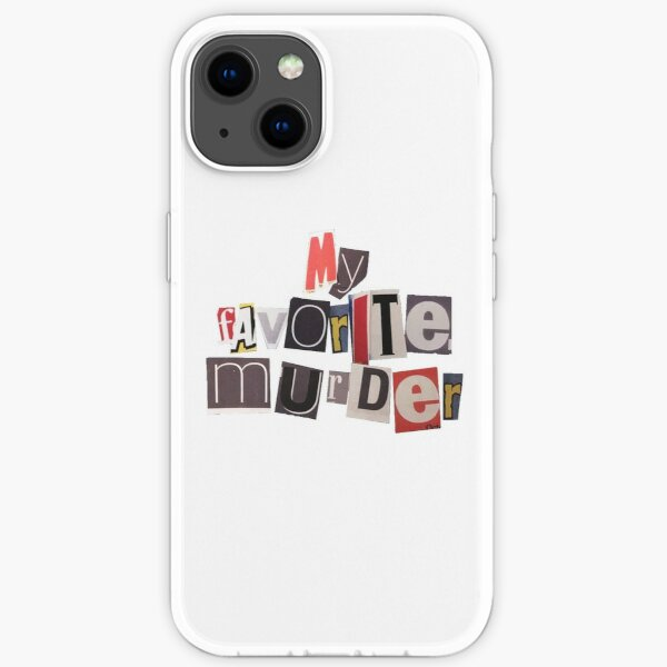 My Favorite Murder Original podcast iPhone Soft Case