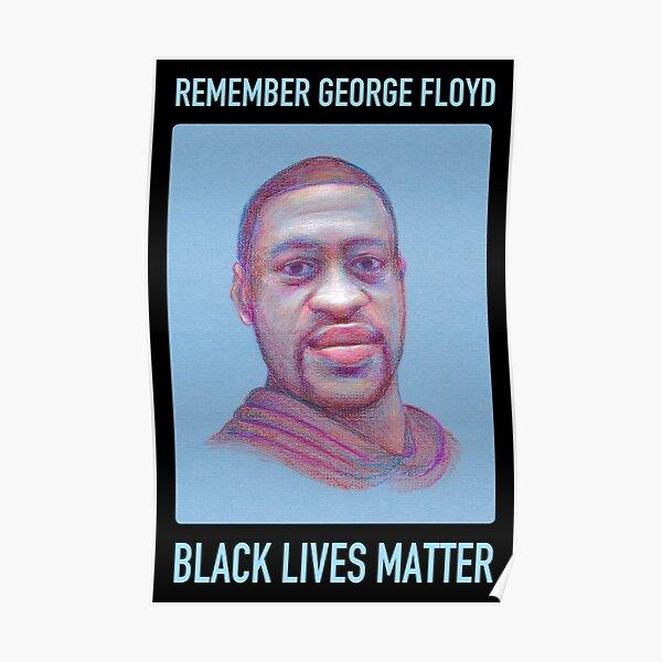 Remember George Floyd – Black Lives Matter Poster