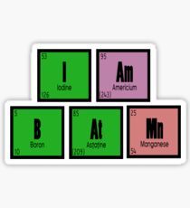 I AM B AT MN Sticker