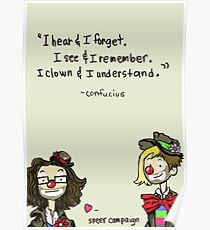 I Clown and I Understand Poster