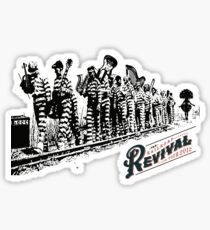 RAILROAD REVIVAL CHAIN GANG Sticker
