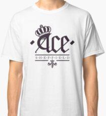 Ace, Sheffield - Crowning Glory Tee Classic T-Shirt