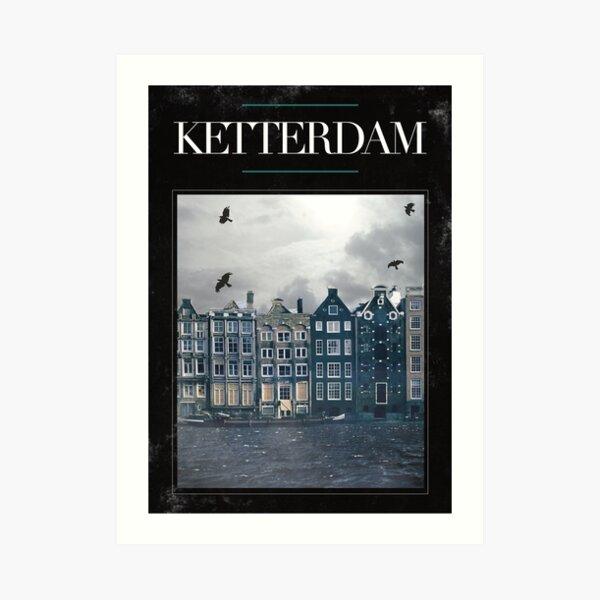 Ketterdam Art Print