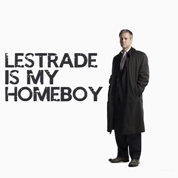 Lestrade is my homeboy by annab3rl1n