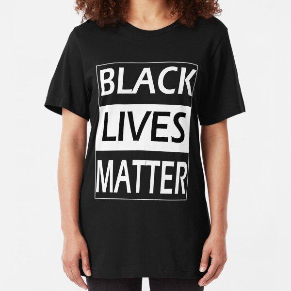 Black Lives Matter Black History Black Power Pride Pro T-Shirt Slim Fit T-Shirt