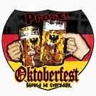 Oktoberfest Prost by MudgeStudios