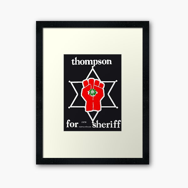 Thompson for sheriff 2 for dark Framed Art Print