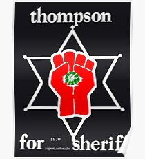 Thompson for sheriff 2 for dark Poster