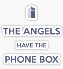 The Angels have the Phone Box - Weeping Angels - Doctor Who Sticker