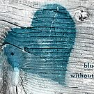blue without you by Tracy Riddell