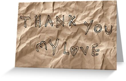 Thank you my love by Cat Bruce