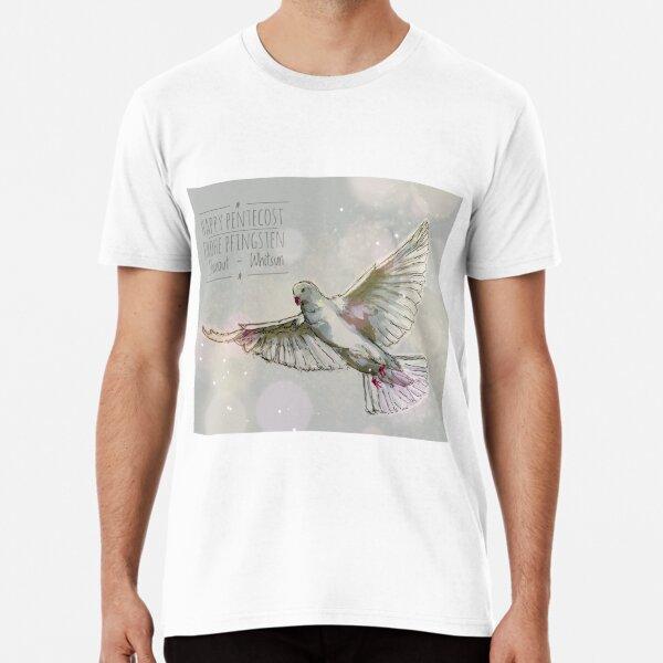 "a dove ... ""happy pentecos"" Premium T-Shirt"