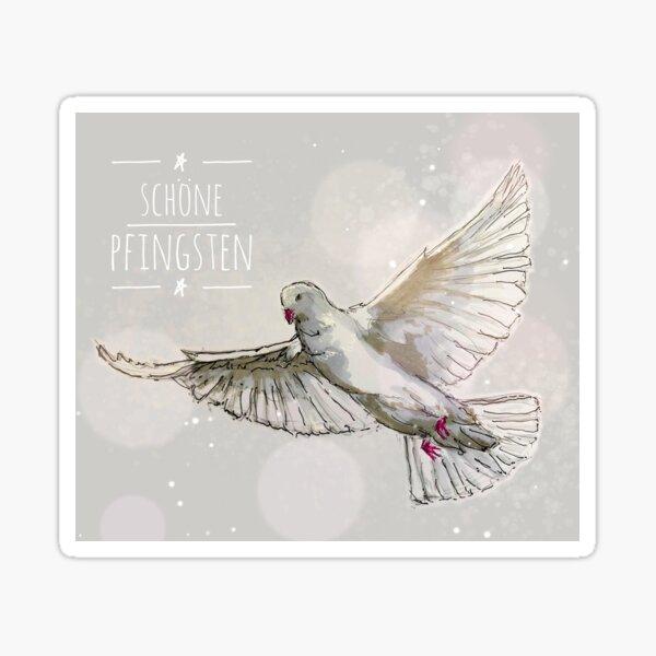 "a dove ... symbol for the holy ghost ... ""schöne Pfingsten"" Sticker"