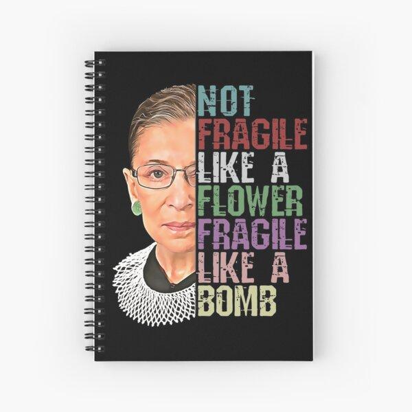 RBG no frágil como una flor frágil como una bomba Cuaderno de espiral