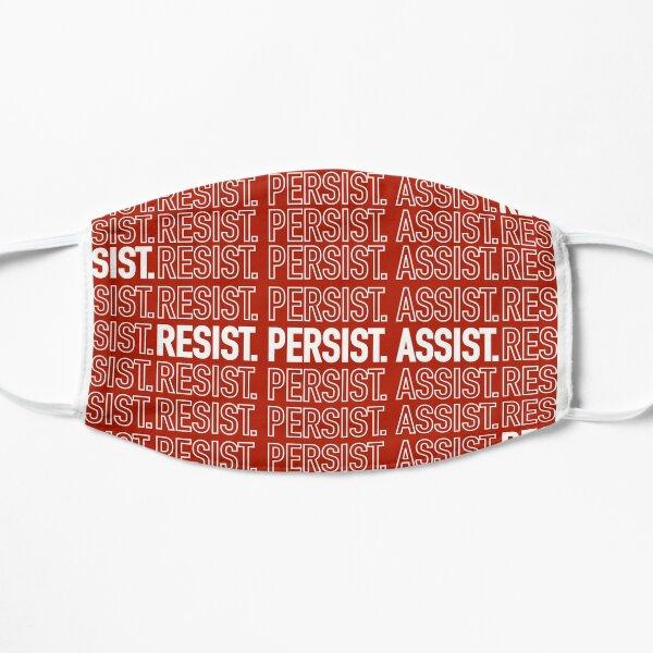 Resist. Persist. Assist. (Black Lives Matter.) Flat Mask