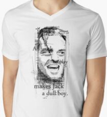 All work and no play makes Jack a dull boy. T-Shirt