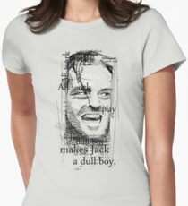All work and no play makes Jack a dull boy. Women's Fitted T-Shirt