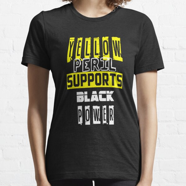 Yellow Peril Supports Black Power Essential T-Shirt