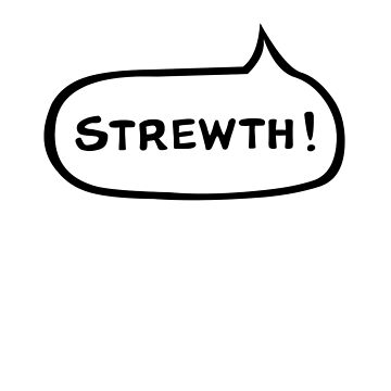"Australian Slang -Speech Bubble - ""Strewth!"" by MrRock"