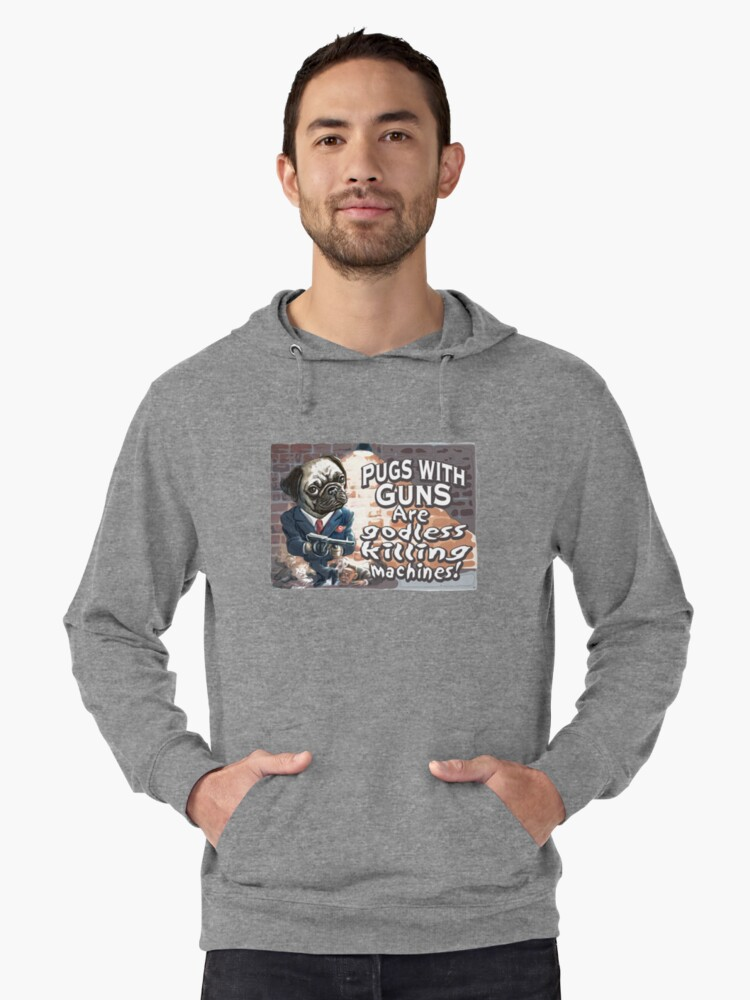 Pugs with Guns Lightweight Hoodie Front