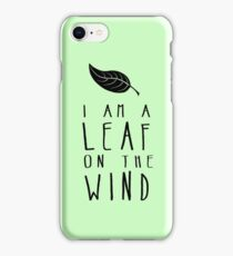 I am a Leaf on the Wind iPhone Case/Skin