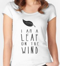 I am a Leaf on the Wind Women's Fitted Scoop T-Shirt
