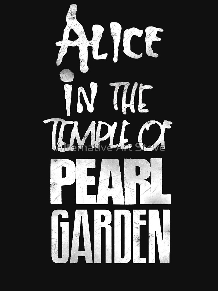 Alice In The Temple Of Pearl Garden | Unisex T-Shirt