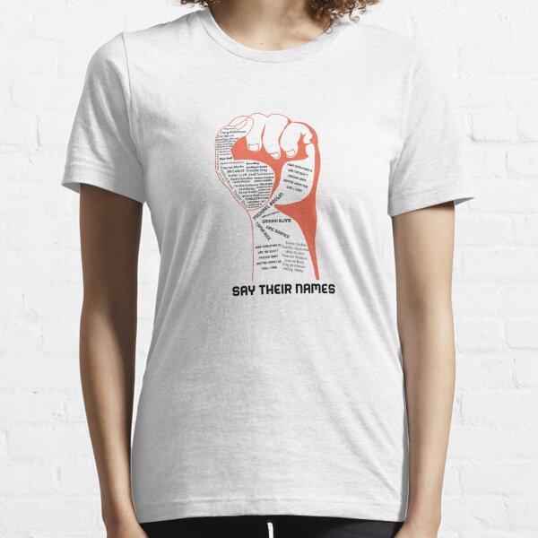 Say Their Names Essential T-Shirt