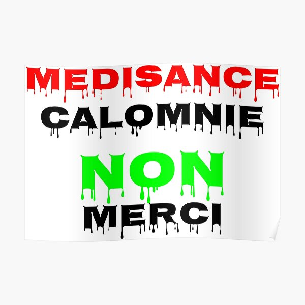 Médisance, Calomnie NON Merci Poster