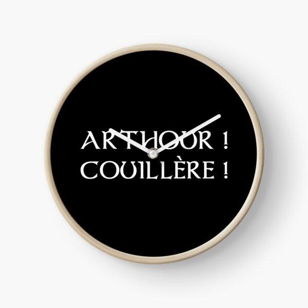 Kaamelott - Arthour couillette! Clock