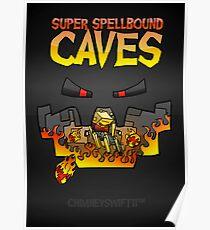 Super Spellbound Caves - Blaze Poster Poster