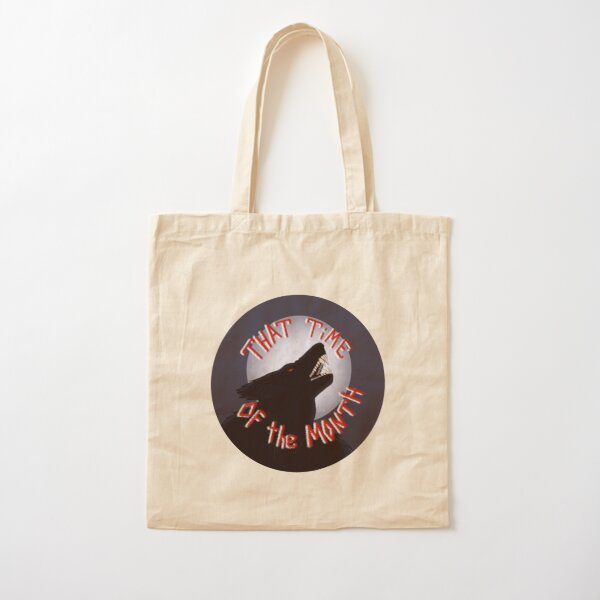 That Time of the Month Cotton Tote Bag