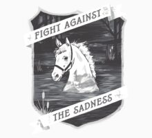 Fight against the sadness, Artax! | Unisex T-Shirt