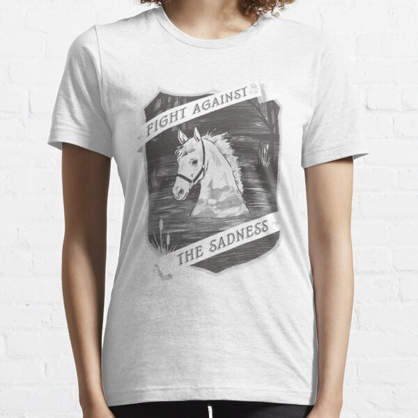 Fight against the sadness, Artax! Essential T-Shirt