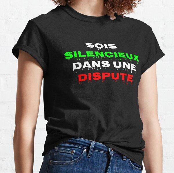 Sois silencieux Dans une dispute T-shirt classique