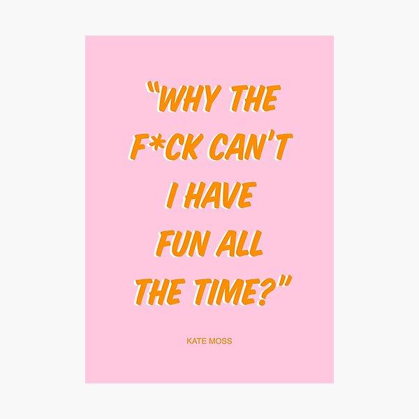 Kate Moss Zitat Grafik | Pink & Orange Fotodruck