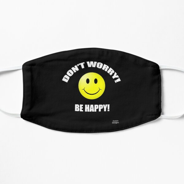 Don't Worry Be Happy (Smiley Face) - Jame's Designs Mask