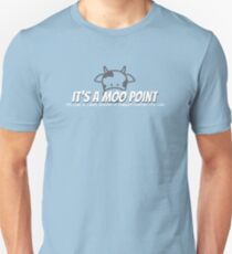 Moo Point Unisex T-Shirt