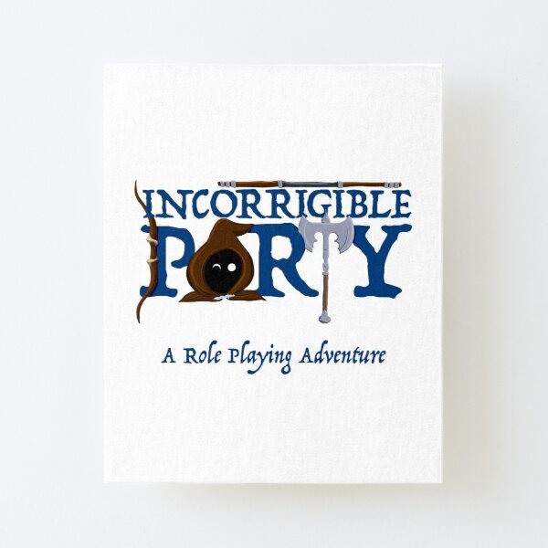 The Incorrigible Party - A Role Playing Adventure Canvas Mounted Print