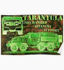 Tarantula - Mechanized Infantry Support Poster