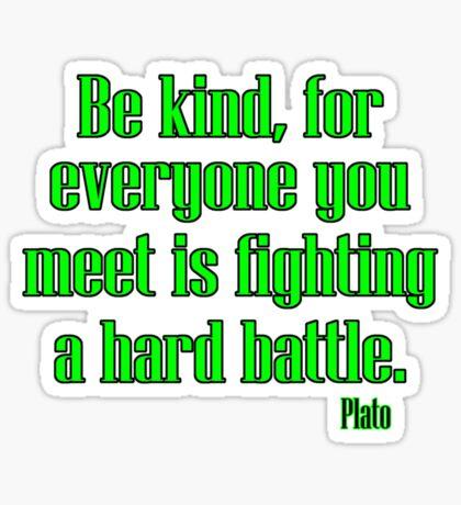 always be kind Sticker