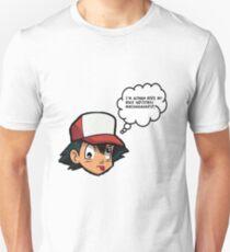 Don't listen to Prof. Oak Unisex T-Shirt